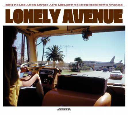 Ben Folds & Nick Hornby's Lonely Avenue