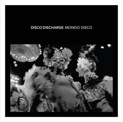 Disco Discharge's Mondo Disco