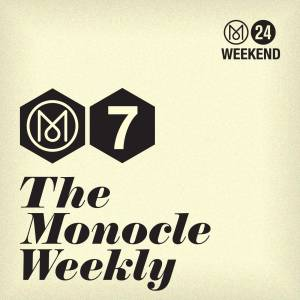 Cover art for The Monocle Weekly