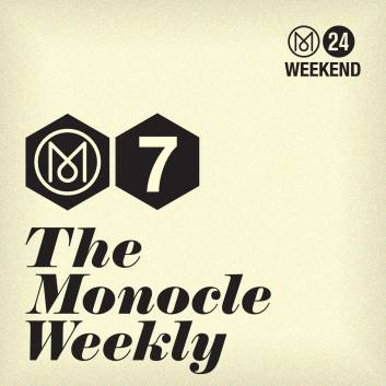 The Monocle Weekly
