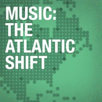 The Atlantic Shift